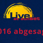 Live at Sunset 2016 abgesagt