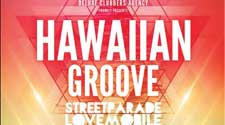 Hawaiian Groove - Lovemobile - Streetparade