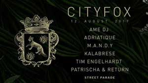 City Fox - Streetparade Afterparty